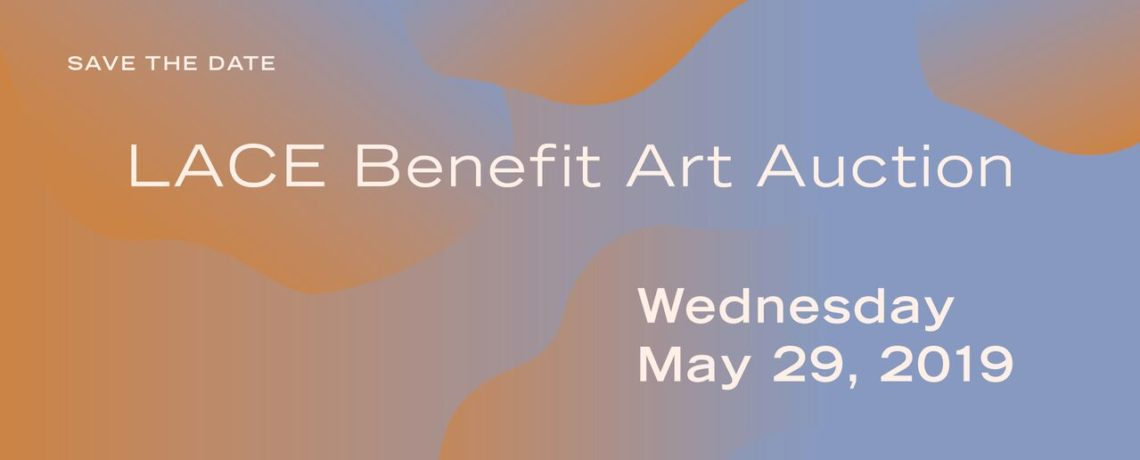 LACE Benefit Art Auction 2019