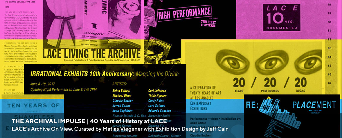 The Archival Impulse   40 Years at LACE