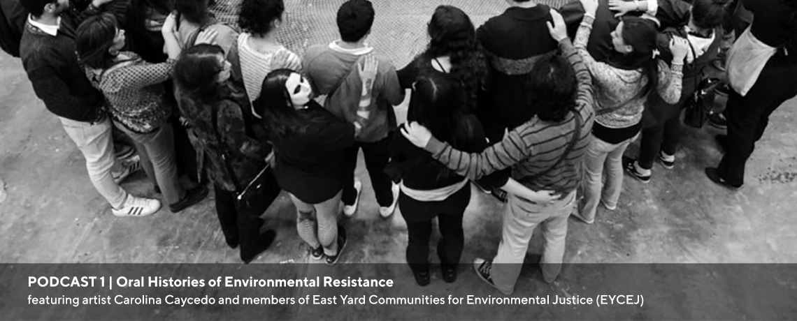 PODCAST 1   Oral Histories of Environmental Resistance