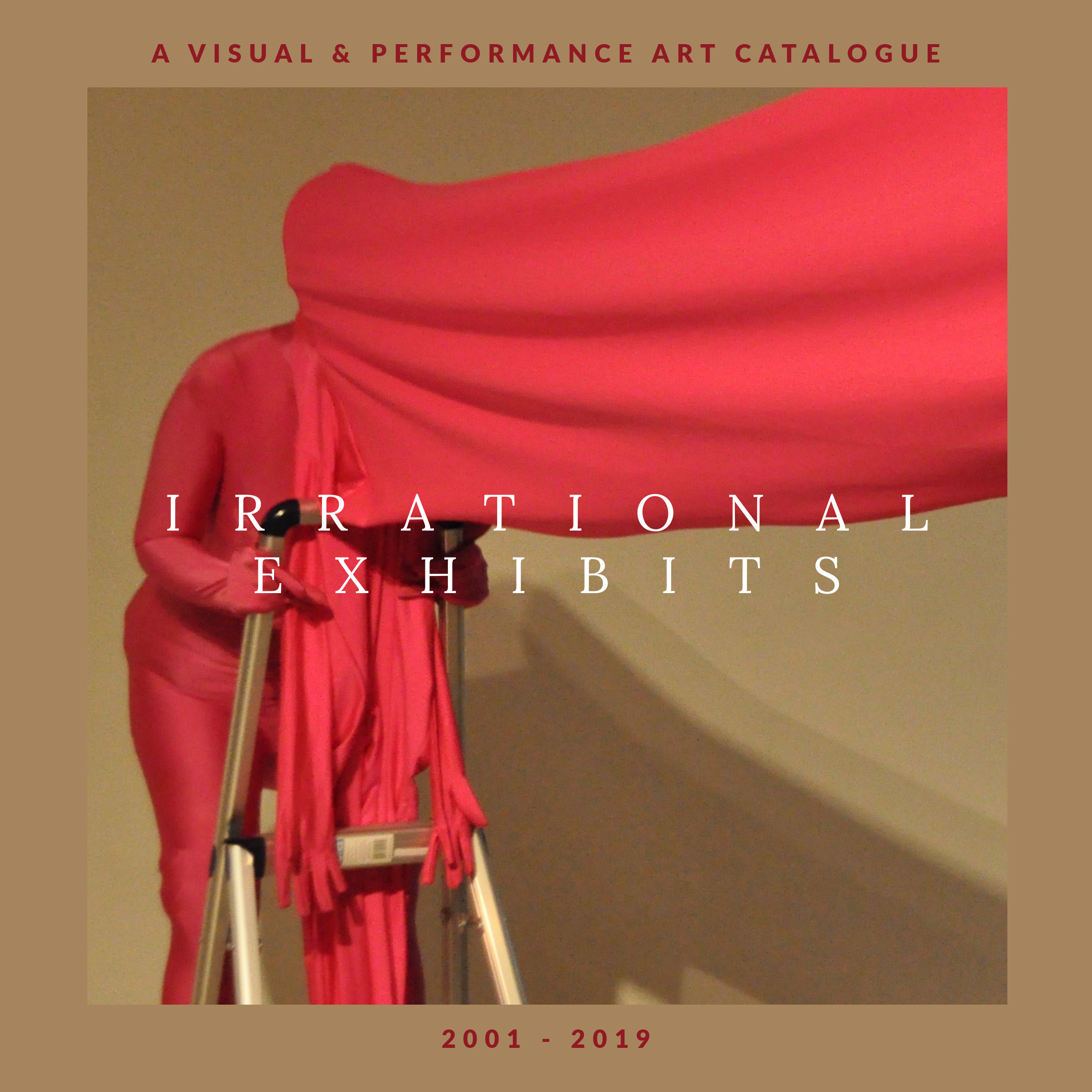 """Cover image of the catalogue for LACE's Exhibit """"Irrational Exhibits"""""""