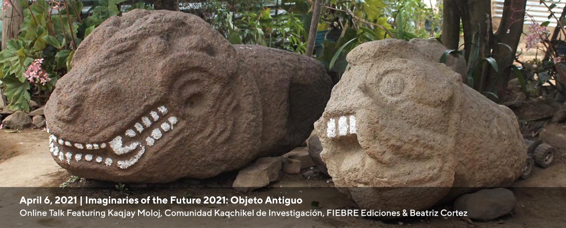 "image promotes the artist talk ""Objeto Antiguo"""