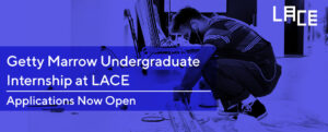 Banner that promotes the accepting of applications for the Getty Multicultural Internship at LACE