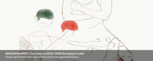 Web Banner announcing that Cat Jones has been selected as LACE's 2022 Emerging Curator
