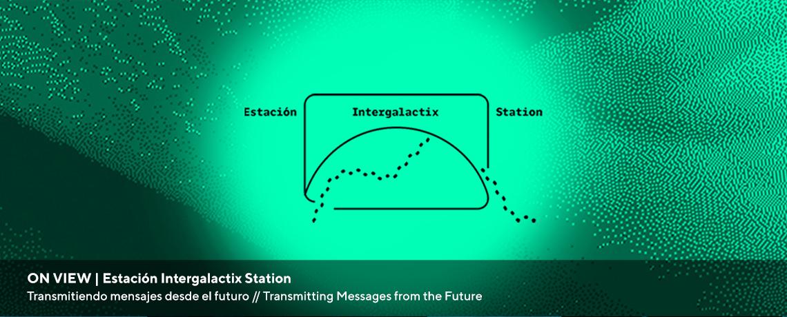 Estación Intergalactix Station