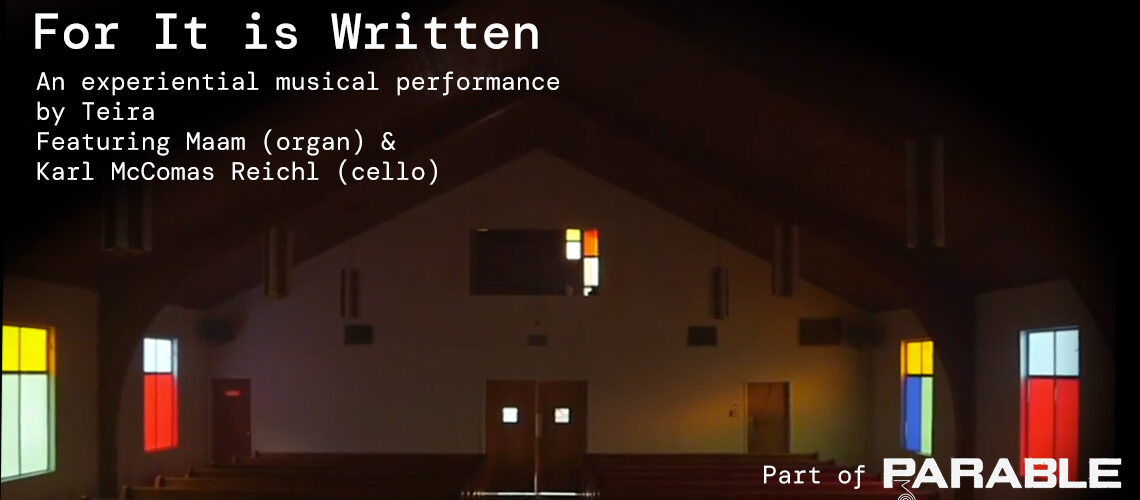 For It is Written | Part of PARABLE 003